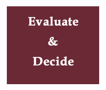 Evaluate and Decide